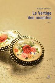 Vertige des insectes par Maude Veilleux (Hamac)
