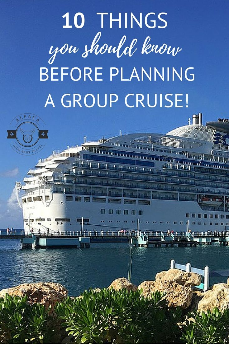 10 Things You Should Know Before a Group Cruise