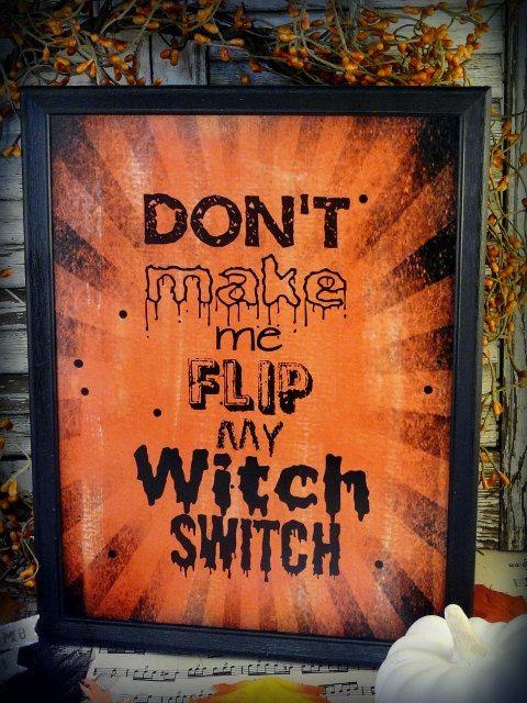 Halloween Witch switch sign pdf digital - orange uprint words vintage style paper old 8 x 10 frame saying