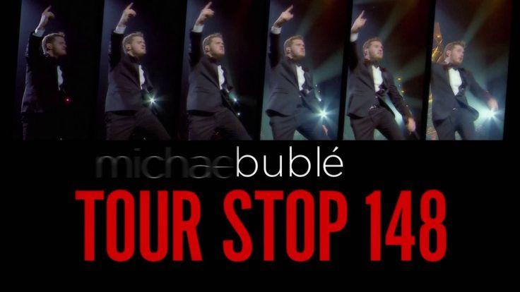 Michael Bublé - Tour Stop 148 Trailer. [EXTRAS]