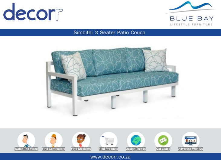 #DecorrOutdoor Simbithi 3 Seater Patio Couch at http://www.decorr.co.za/blue-bay/  #decorrpromo