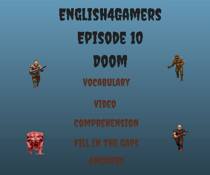 English4Gamers Doom English video fill in the gaps answers femfy richardretro