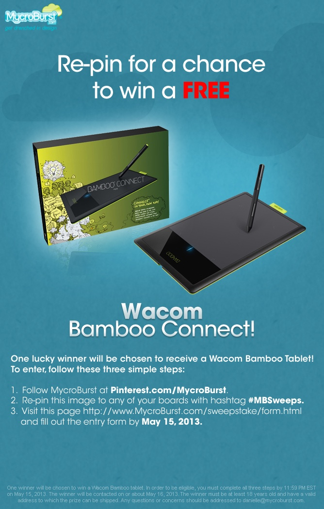 Follow us, re-pin this with #MBSweeps, and enter here: http://www.mycroburst.com/sweepstake/form.html for your chance to win a Wacom Bamboo Connect!