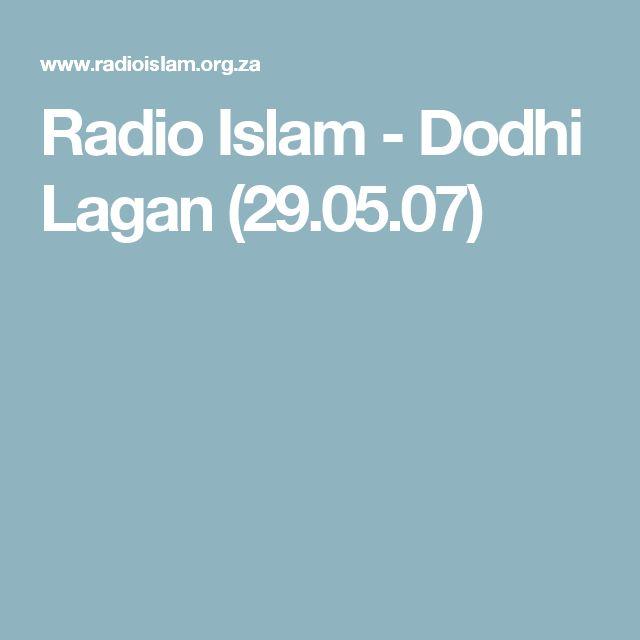 Radio Islam -  Dodhi Lagan  (29.05.07)
