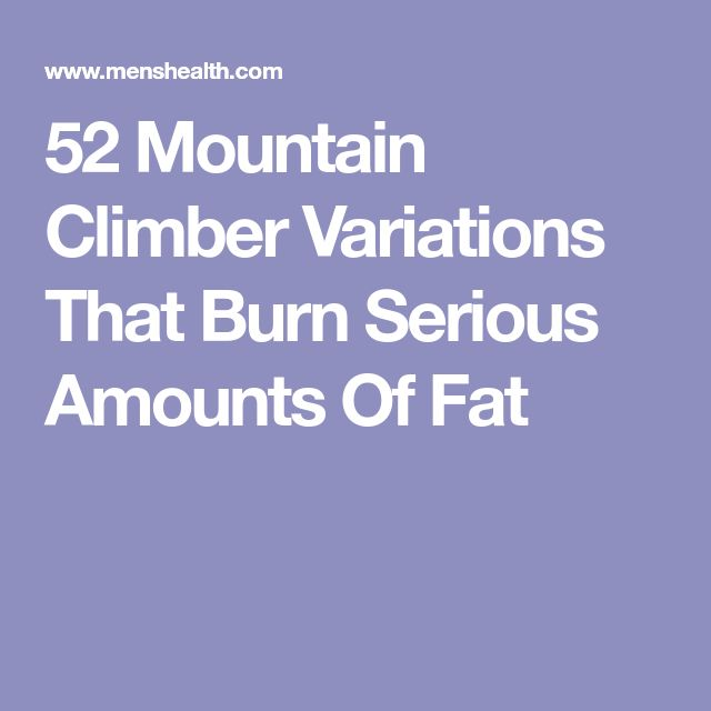52 Mountain Climber Variations That Burn Serious Amounts Of Fat