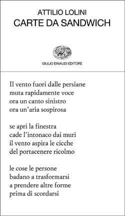 Attilio Lolini, Carte da sandwich, Collezione di poesia