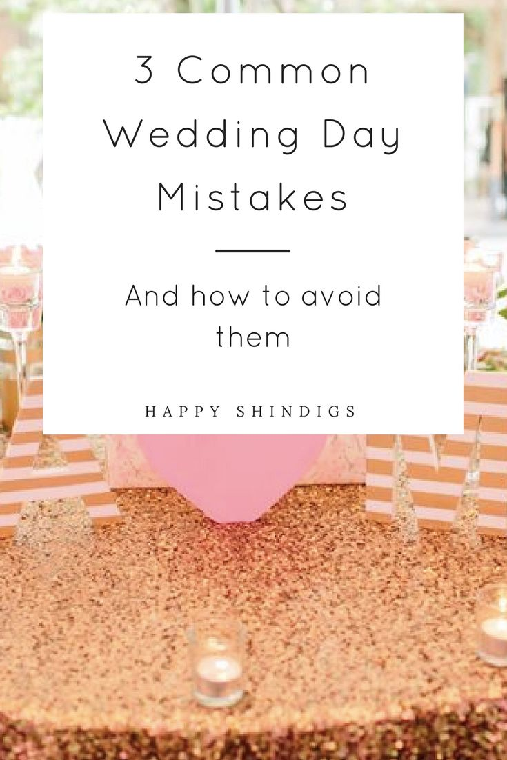 Are you planning your wedding and worried that things will go wrong on the wedding day? Click through to the full article to see what 3 things to avoid to make your wedding day a breeze!