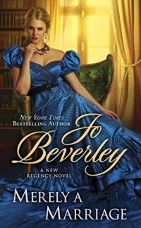 Historical romance, Merely a Marriage by Jo Beverley finds Lady Ariana Boxstall engaged to the man who broke her heart eight years ago… Can their arranged marriage lead to lasting true love? | Historical fiction romance | Historical romance novels