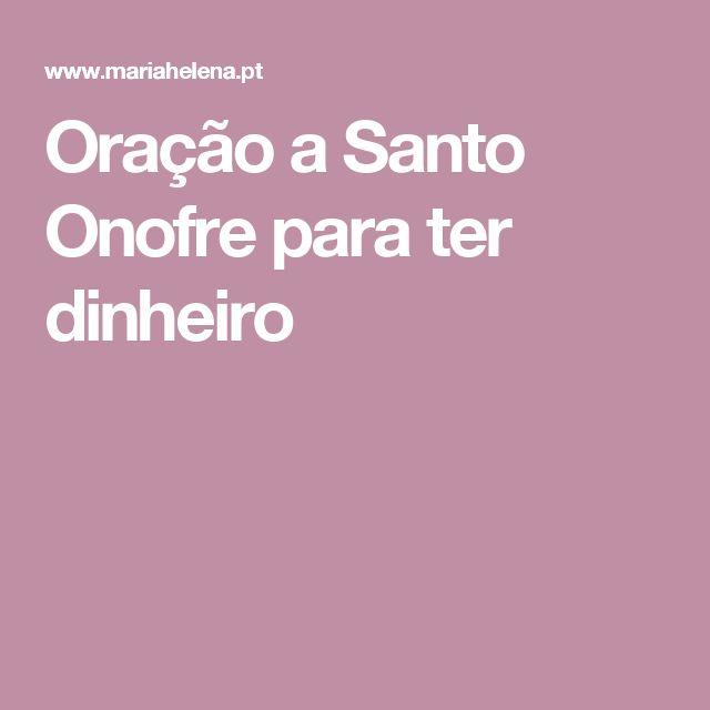 Oração a Santo Onofre para ter dinheiro