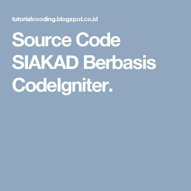 Source Code SIAKAD Berbasis CodeIgniter.