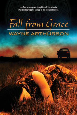 Fall from Grace, by Wayne Arthurson. Mystery novel set in Edmonton with an Aboriginal protagonist.