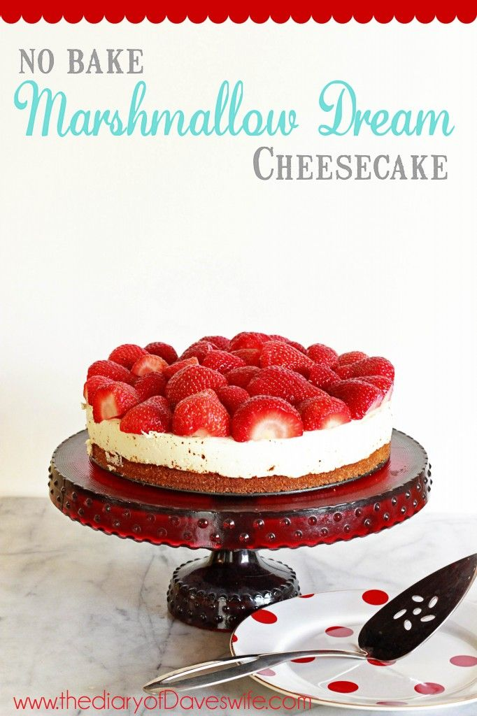 No-Bake Marshmallow Dream Cheesecake is berry delicious (@ The Diary of Daves Wife)