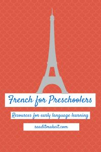 Teaching French to Preschoolers: Links and resources