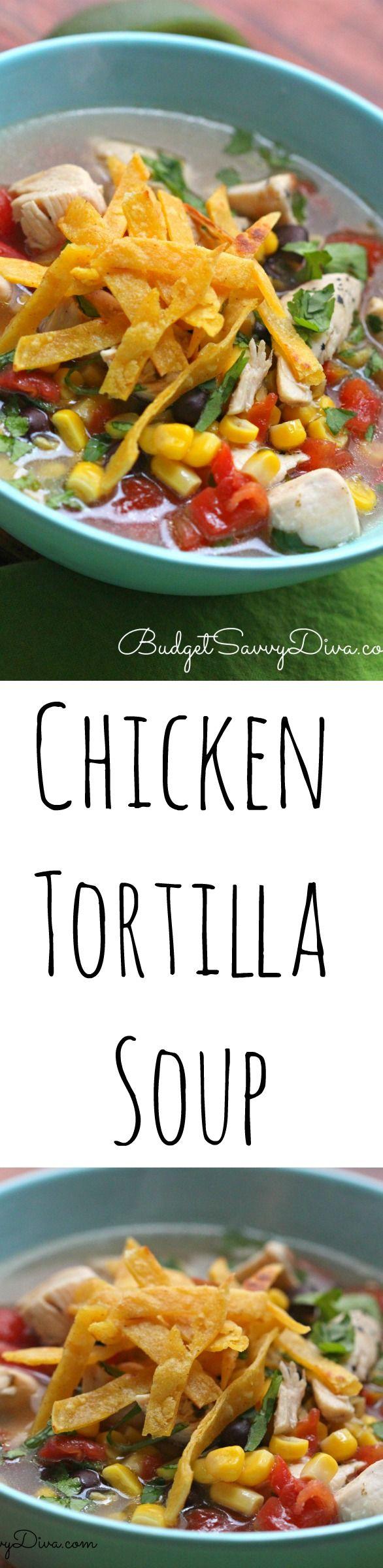 Chicken Tortilla Soup Recipe - BEST recipe EVER!