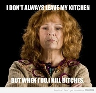 I don't always leave my kitchen...