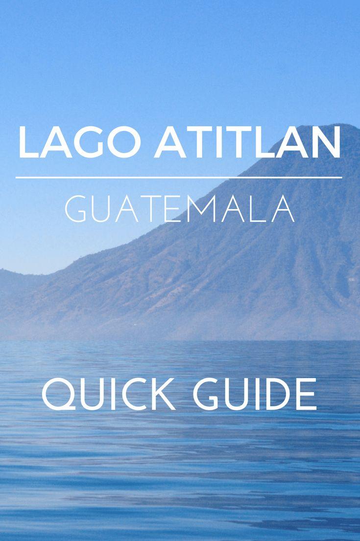 Lago Atitlan Guatemala – All you need to know!