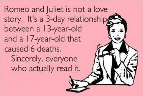 HAHAHAHAHAHAHAHA soooo true: Sooo True, Romeo And Juliet, Soooo True, Taylor, English Teachers, 9Th Grade English, True Stories, High Schools, Haha So True