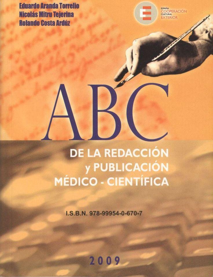 Acceso gratuito. ABC de la redacción y publicación médico-científica