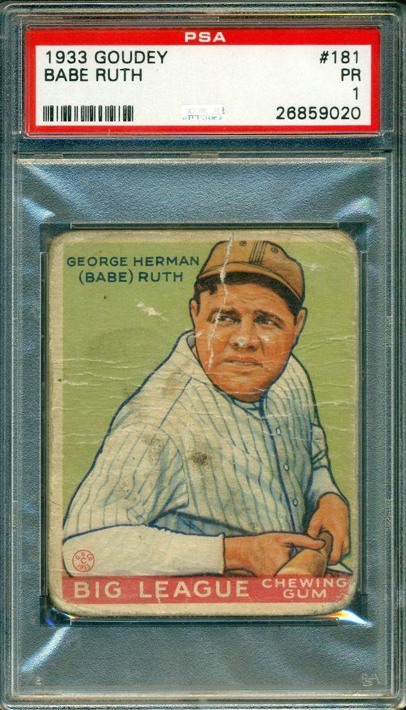 Babe Ruth 1933 Goudey 181 Psa 1 The Great Bambino Babe Ruth Baseball Babe Ruth Baseball Cards