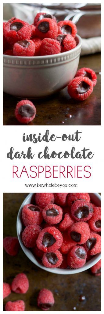 Inside-Out Dark Chocolate Raspberries. Be Whole. Be You.