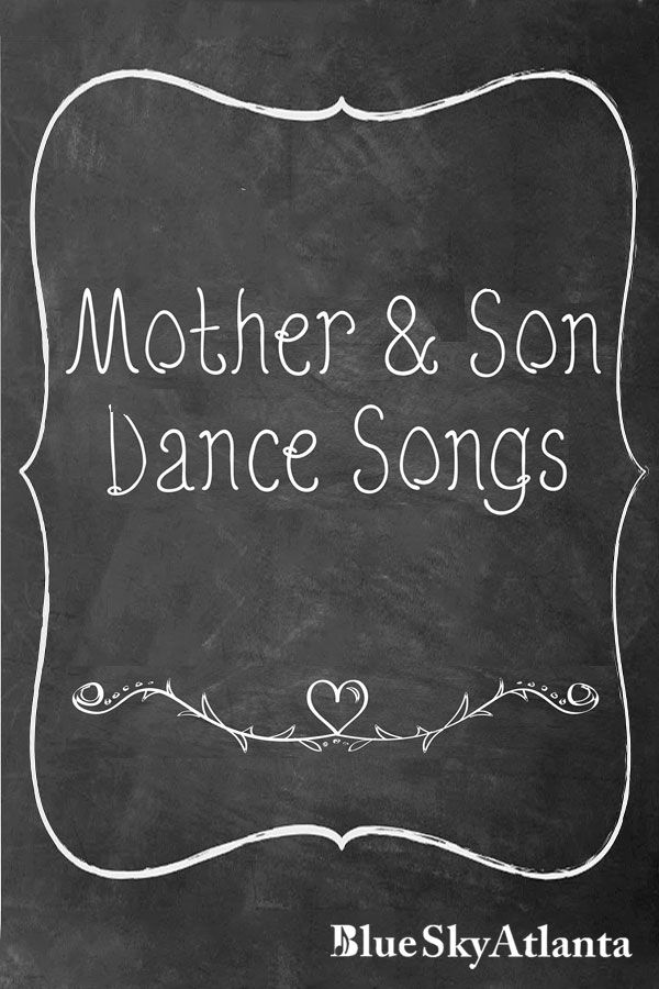 Best 25 Mother Son Dance Songs Ideas On Pinterest Wedding And