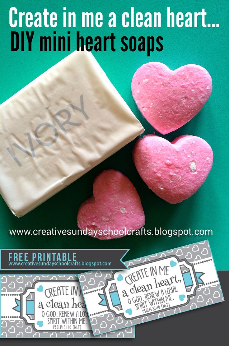 Creative Sunday School Crafts: DIY Mini heart soaps - Create in me a clean heart Sunday School Lesson Craft