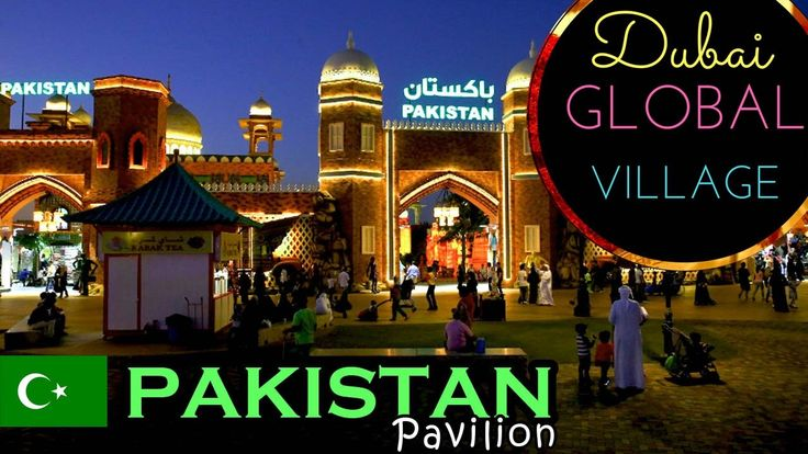 Global Village Dubai 2017 | Beautiful Pakistan Pavilion