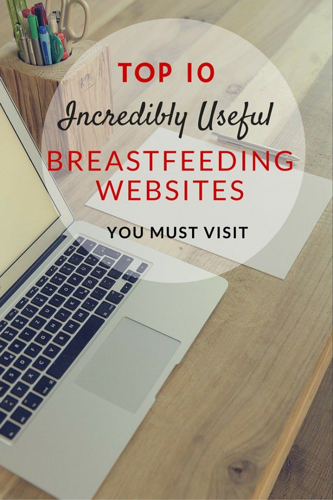 Check out these top 10 incredibly useful breastfeeding websites. They are my go-to to find answers to my breastfeeding problem.
