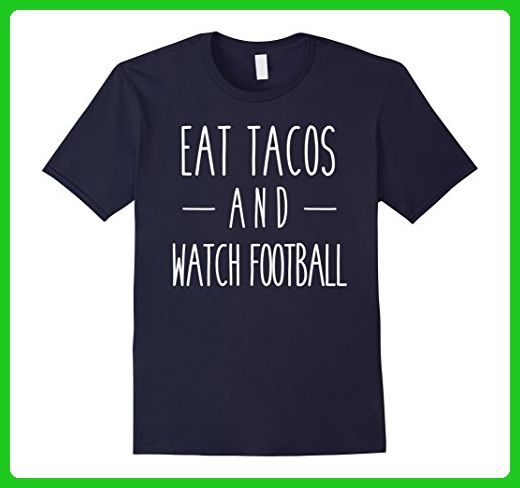 Mens Eat Tacos and Watch Football Funny Sports Food Tee 3XL Navy - Food and drink shirts (*Amazon Partner-Link)