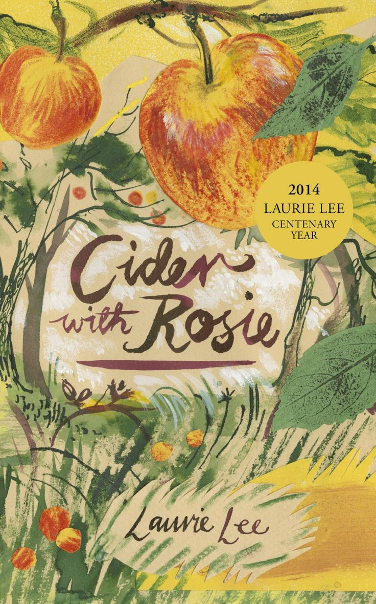 """""""Cider With Rosie"""" by Laurie Lee. Cover illustration by Mark Hearld (Vintage Classics)"""