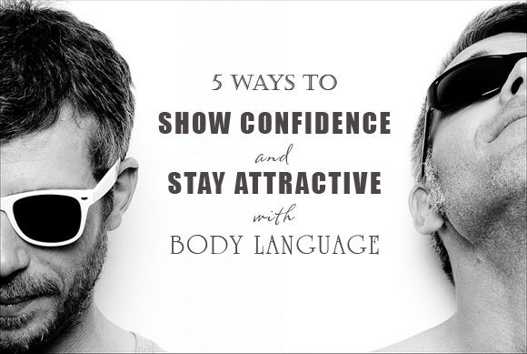 5 Ways To Show Confidence And Stay Attractive With Body Language    Read more: http://weddingphotography.com.ph/8144/5-ways-show-confidence-stay-attractive-body-language/#ixzz1p4nyQ2ip