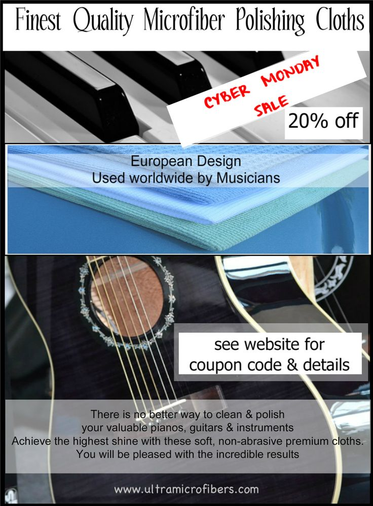 sale on these Finest Quality Microfiber Polishing Cloths - European Design, used worldwide by Musicians. Clean & polish your valuable pianos, guitars, instruments. lint & streak-free shine with these soft, non-abrasive premium cloths. Sale includes a 20% discount on all purchases, in Canada & USA. Enter coupon code 2220 upon checkout.  Sale on now. www.ultramicrofibers.com #cybermonday #guitars #pianos starting at $5