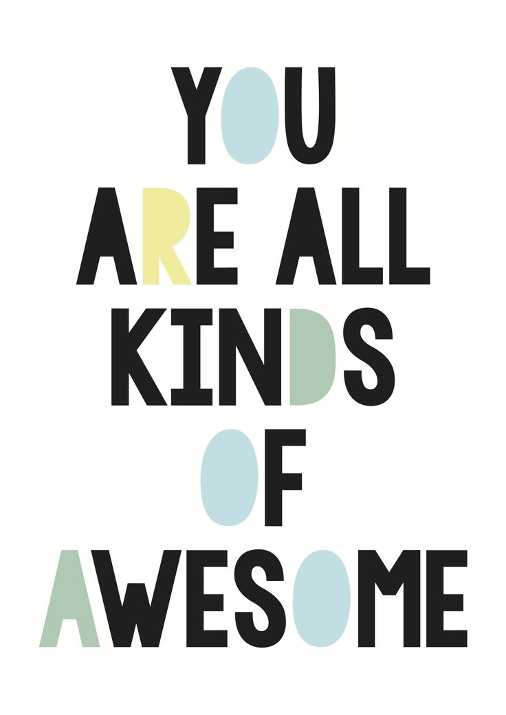 """You are all kinds of Awesome"" poster decal OPEN FOR PRE ORDERS 