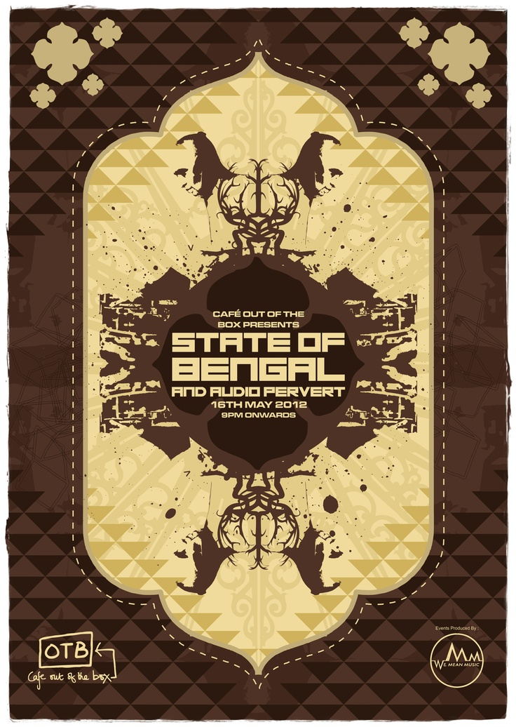Poster I made for the Asian UnderGround Night @ Cafe Out Of The Box Featuring State of Bengal & AUDIO PERVERT
