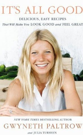 Gwyneth Paltrow Cookbook - yup Im using it and loving it! Started the detox last week and I FEEL FANTASTIC!