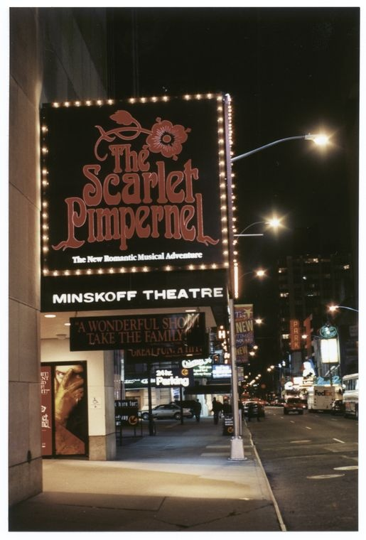 The Scarlet Pimpernel.  I WISH I COULD HAVE SEEN IT!!!!!!