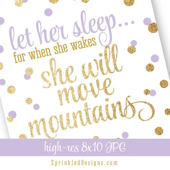Let Her Sleep When She Wakes She Will Move by SprinkledDesign