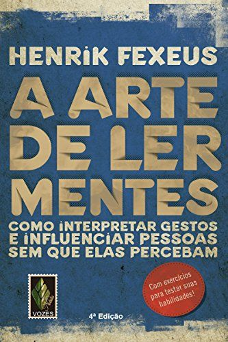 A arte de ler mentes: Como interpretar gestos e influenciar pessoas sem que elas percebam por Henrik Fexeus https://www.amazon.com.br/dp/B00KBVR0YC/ref=cm_sw_r_pi_dp_L017wbWKTDE0X