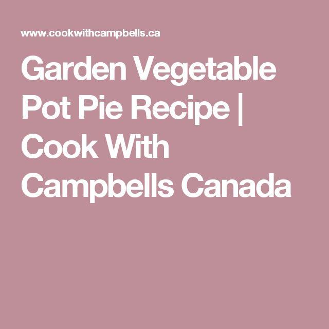 Garden Vegetable Pot Pie Recipe | Cook With Campbells Canada