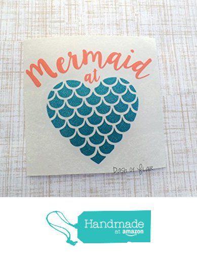 Custom Mermaid At Heart Vinyl Decal for Yeti Cup, Water Bottle, Car, Laptop, and Wall from Dash of Flair https://www.amazon.com/dp/B01HUR98V2/ref=hnd_sw_r_pi_awdo_8QJIxbX5CGY8M #handmadeatamazon