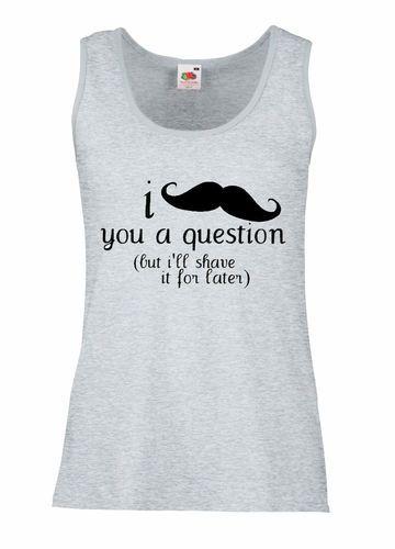 £9.99 I #Moustache You A Question #Ladies #Vest #Top Size 10/12/14/16/18 #Slogan
