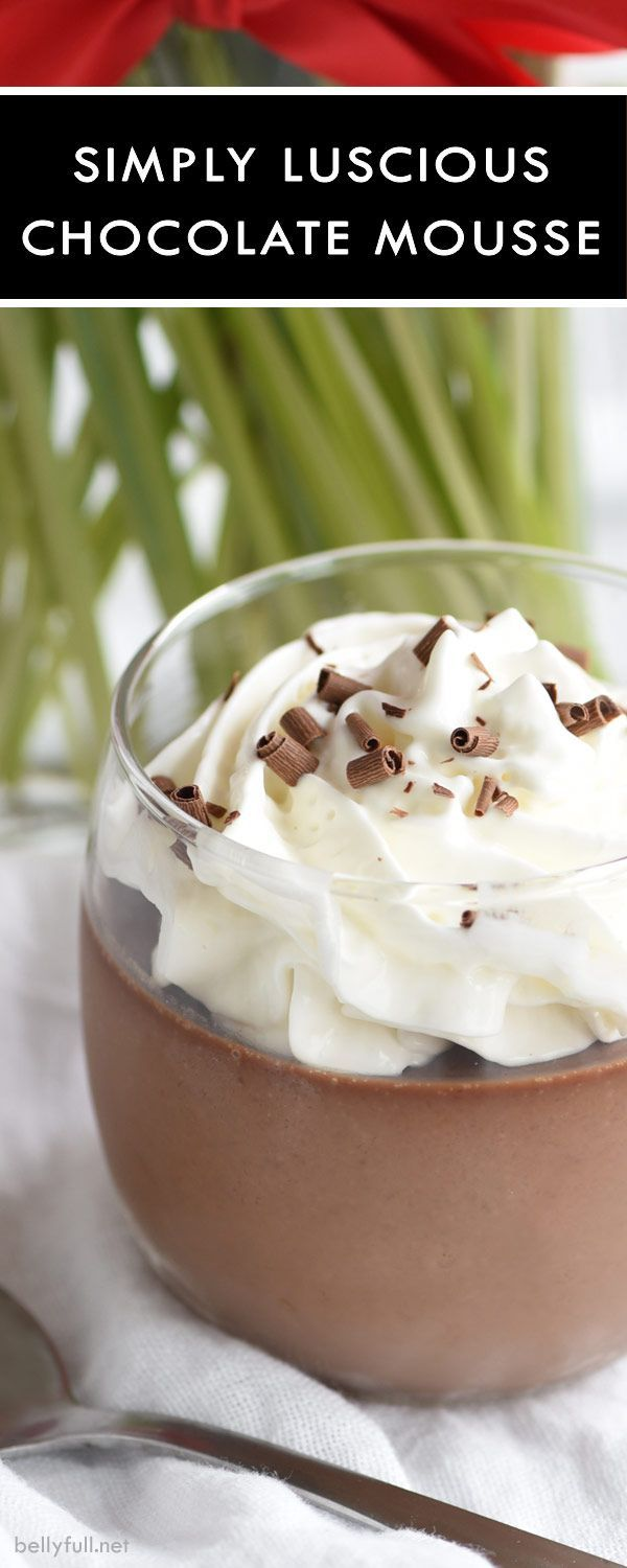 This Simple Chocolate Mousse only requires 6 ingredients and 10 minutes of prep. It's so easy and completely luscious!