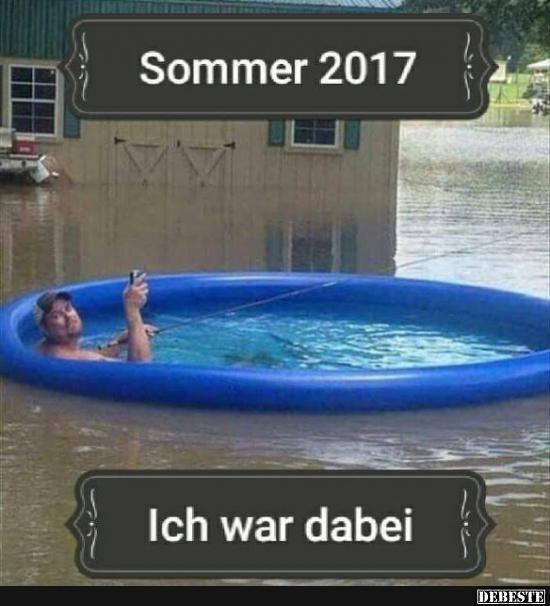Sommer 2017... Ich war dabei.
