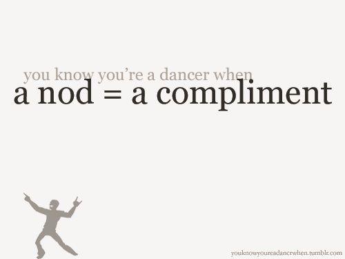 You know you're a dancer... #dancequotes