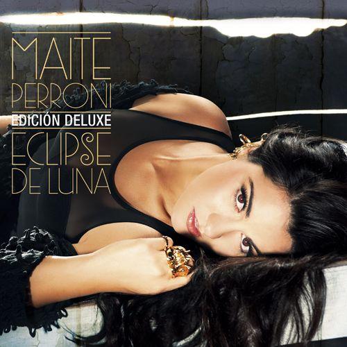 Maite Perroni: Eclipse de luna (Edicion deluxe) - 2014.