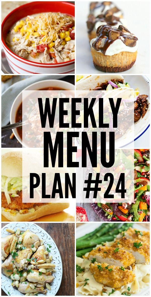 Weekly Menu Plan - a great collection of dinner recipes including side dishes, salads and desserts to help you with your weekly menu!