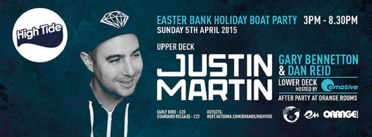 SOTONIGHT | High Tide Boat Party w/ Justin Martin: Easter Bank Holiday 2015 - http://www.sotonight.net/event-tickets/high-tide-boat-party-w-justin-martin-easter-bank-holiday-2015/  To kick off the amazing season of summer boats we are extremely privileged to welcome back Justin Martin. Feeding off the energy of the San Francisco underground and mentored by fellow super producer Claude VonStroke, Justin was intrinsically involved with the development of the legendary...