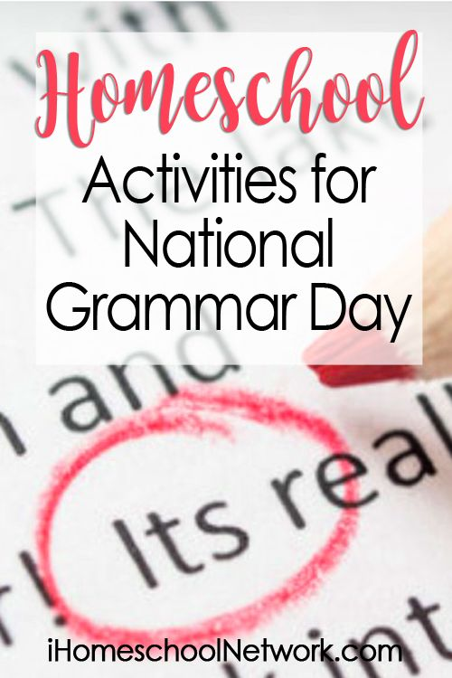 Homeschool Activities for National Grammar Day