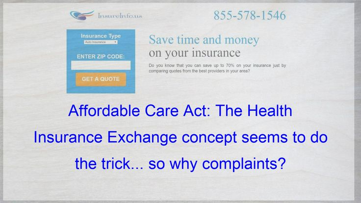 The Health Insurance Exchange Idea Allows Individuals To Come Together And Have The Purchasi Affordable Health Insurance Insurance Quotes Life Insurance Policy