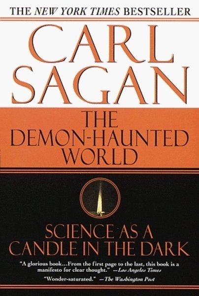 The Demon-Haunted World by Carl Sagan | Community Post: 10 Books Guaranteed To Make You Smarter